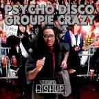 Psycho Disco Groupie Crazy