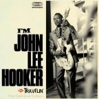 I'm John Lee Hooker/Travelin
