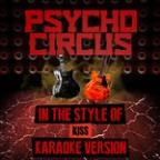 Psycho Circus (In The Style Of Kiss) [karaoke Version] - Single