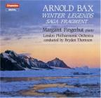 Bax: Winter Legends, Etc / Fingerhut, Thomson, London Po