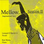 Mellow.. Session II