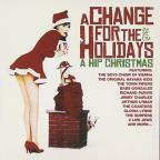 Change For The Holidays: Hip Christmas