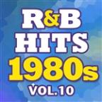 R&B Hits 1980s Vol.10