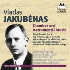 Vladas Jakubenas: Chamber and Instrumental Music