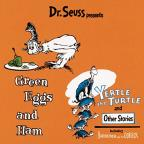Dr. Seuss Presents: Green Eggs & Ham