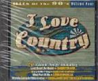 I Love Country: Hits Of The 90's, Vol. 4