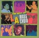 Best of L.A. Mass Choir