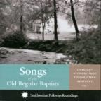 Songs of the Old Regular Baptists