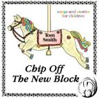 Chip Off The New Block