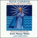 Misa Cubana: To The Virgin Of La Caridad Del Cobre