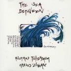 Teitelbaum/Zingaro: The Sea Between