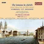 Seasons in Zurich: Choral Music from the 18th Century