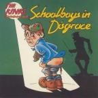 Kinks Present Schoolboys in Disgrace