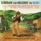 Screamin' And Hollerin' The Blues: New Acoustic Recordings Of Pre-War Classics