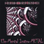 Ele-Mental Instru-Metal