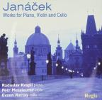 Janacek: Works for Piano, Violin and Cello