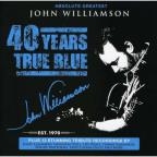 Absolute Greatest John Williamson: 40 Years True Blue