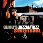 Jazzmatazz, Vol. 3: Streetsoul