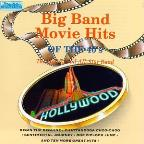 Award Winning Movie Themes: Big Band Movie Hits of the 40's