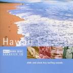Rough Guide to the Music of Hawaii: Slide & Slack key Surfing Sounds