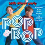 Kid's Dance Party: Pop & Bop