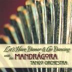 Lets Have Dinner & Go Dancing With The Mandragora