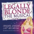 Legally Blonde The Musical: Original London Cast Recording