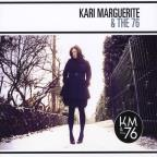 Kari Marguerite & The 76