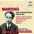 Martinu: Early Orchestral Works, Vol. 1