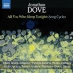 Jonathan Dove: All You Who Sleep Tonight - Song Cycles
