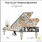 Cliff Habian Quartet: Originals