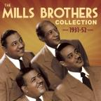 Mills Brothers Collection: 1931-52