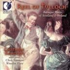 Reel Of Tulloch - Baroque Music Of Scotland & Ireland