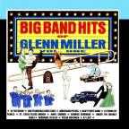 Big Band Hits of Glenn Miller, Vol. 1