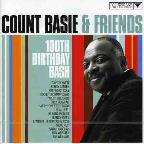 Count Basie & Friends-100th Birthday Bash