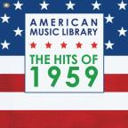 American Music Library: The Hits of 1959