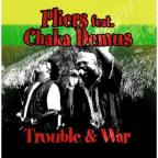Trouble and War