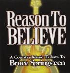 Reason To Believe: A Country Music Tribute To Bruce Springsteen