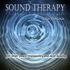 Sound Therapy for Inner Peace, Tranquility and Deep Healing