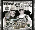 Hipower Soldiers Triple Up