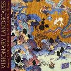 Visionary Landscapes - Music Of Hovhaness / Sahan Arzruni