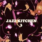 Jazz Kitchen, Vol. 3