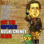 Got the Impeach Bush/Cheney Blues