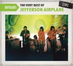 Setlist: The Very Best of Jefferson Airplane Live