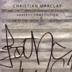 Christian Marclay: Graffiti Composition