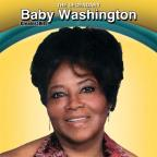 Legendary Baby Washington