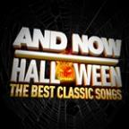 And Now Halloween (The Best Classic Songs)