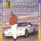 D-Shot Presents Boss Ballin' -- Best in the Business