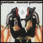 Raygun...Naked Raygun