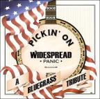 Pickin' On Widespread Panic: A Bluegrass Tribute.